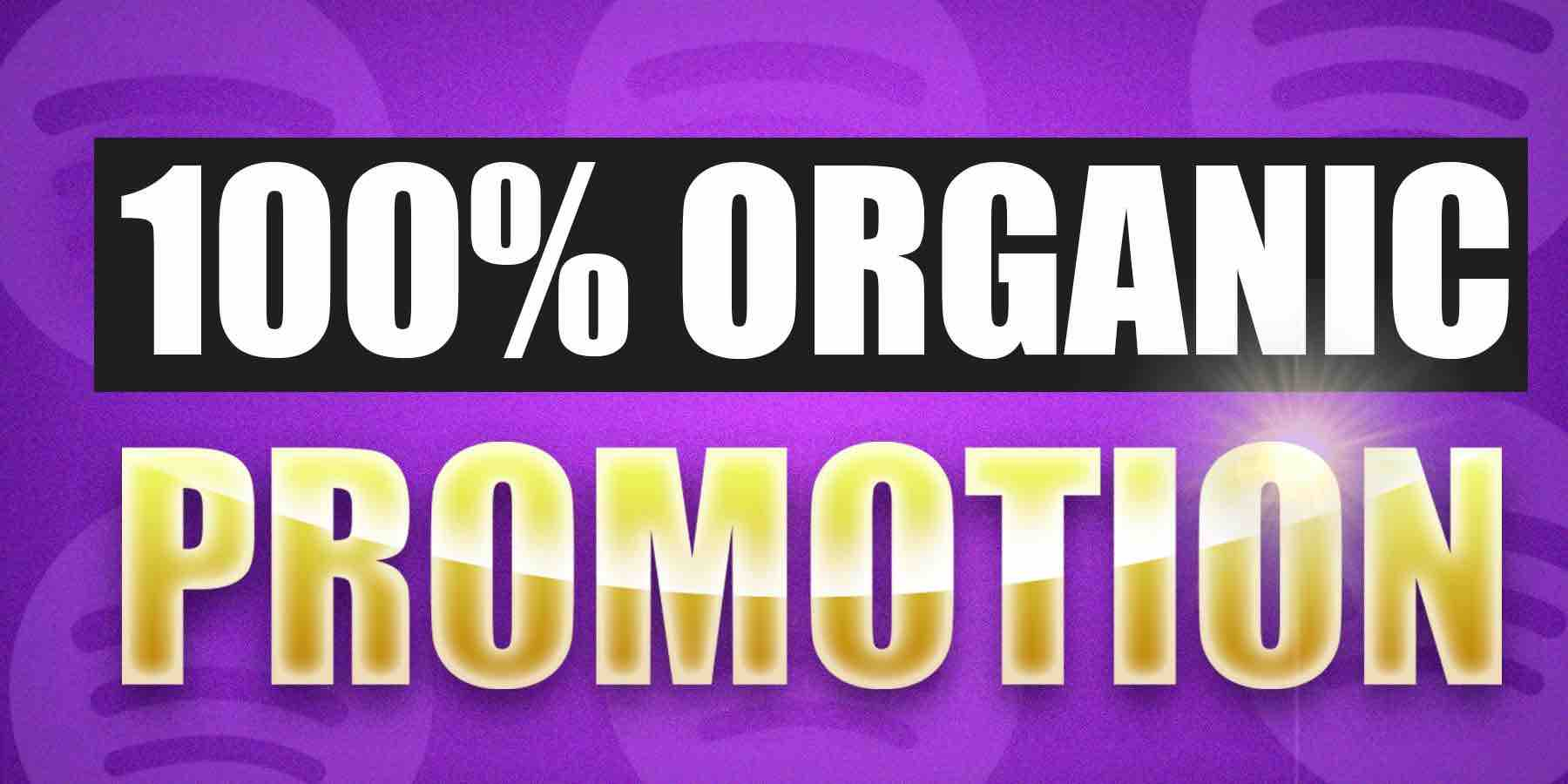 100% organic spotify promotion-compressed