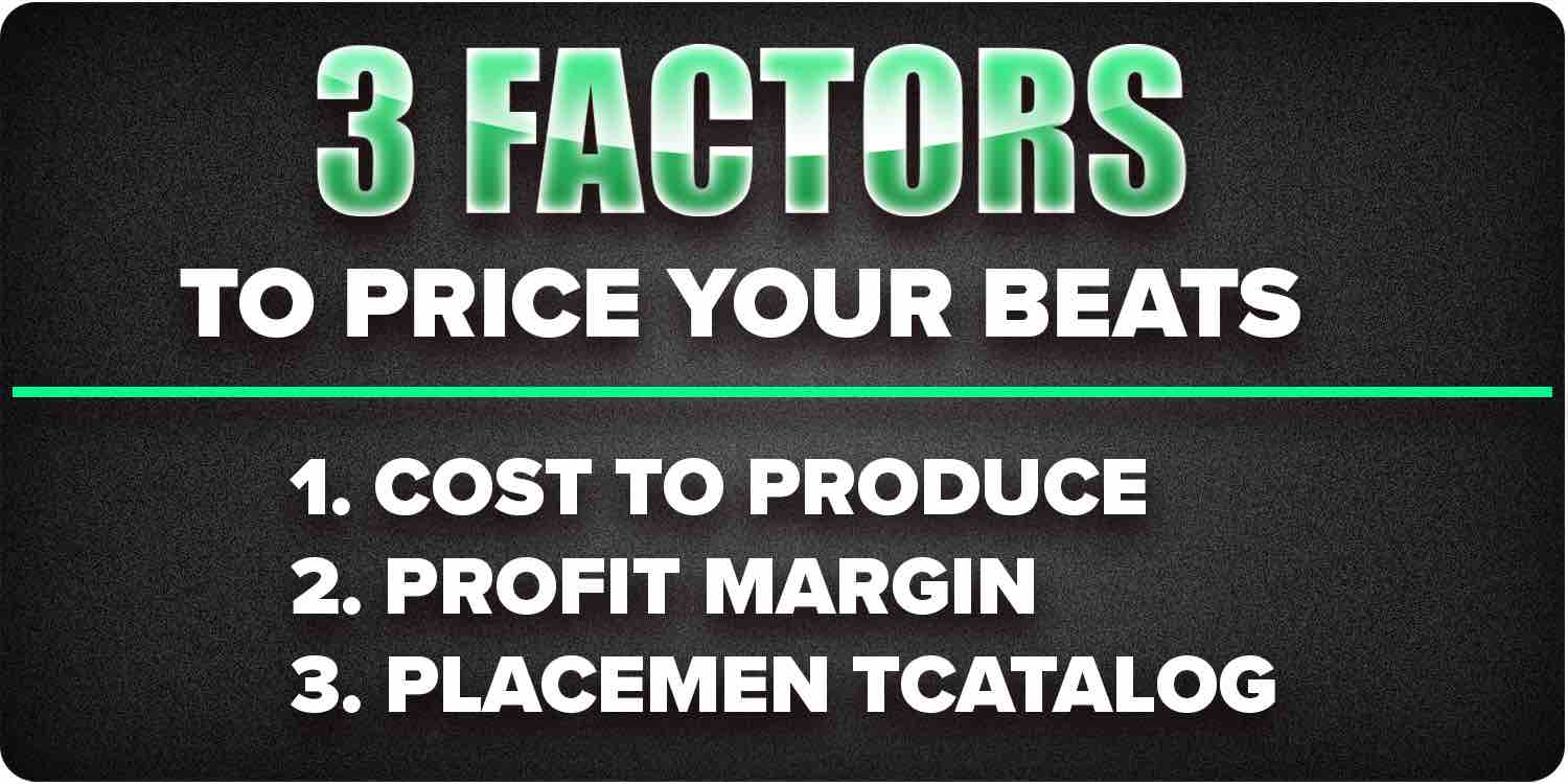 3 Factors to Price your beats