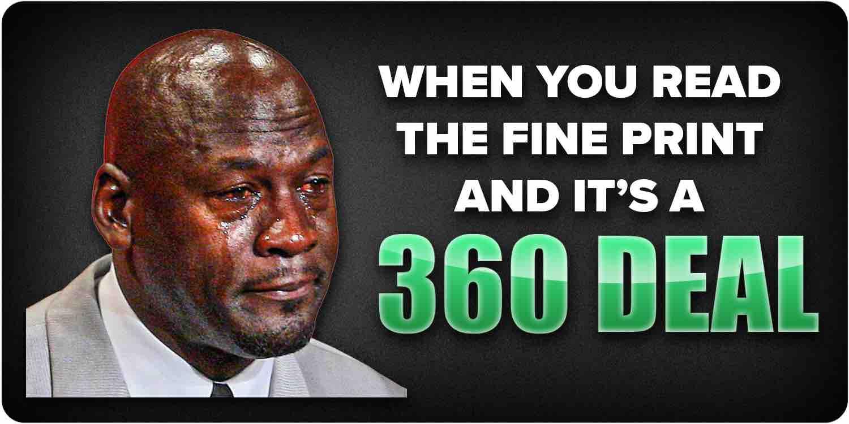 360 Record Deal Meme