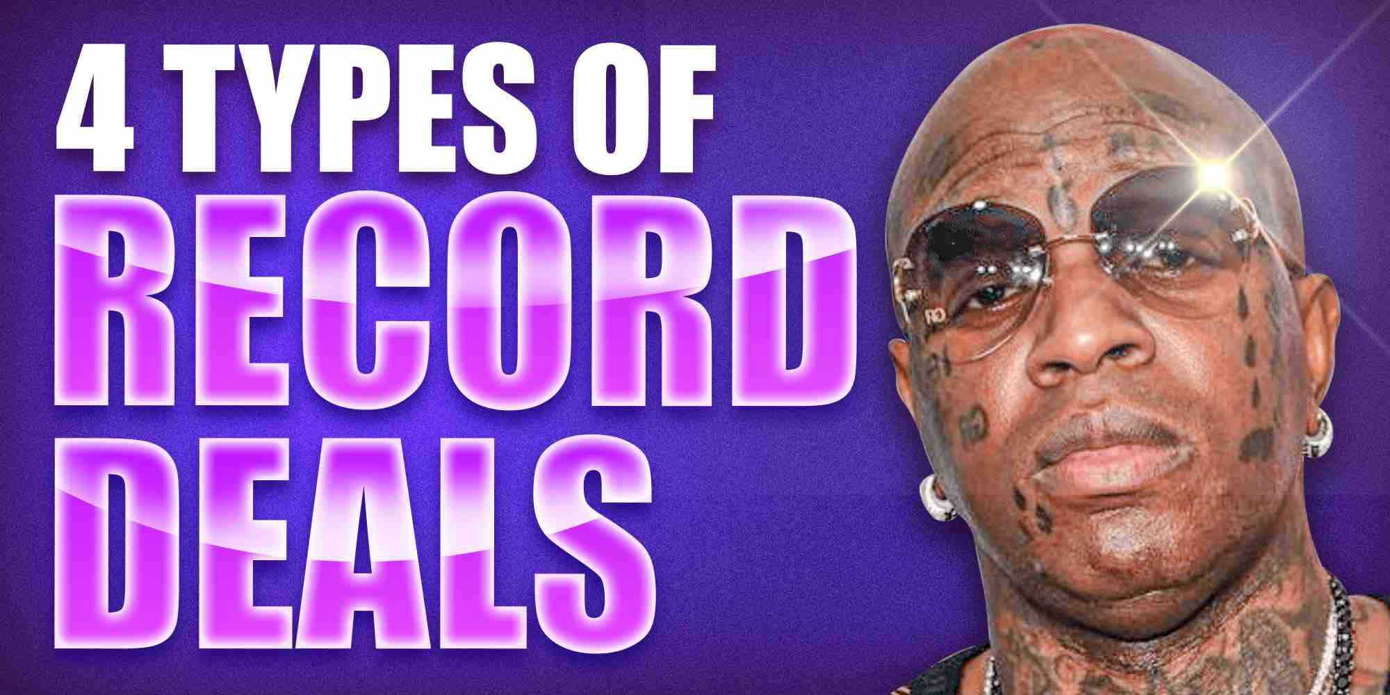 4 Types of recod deals