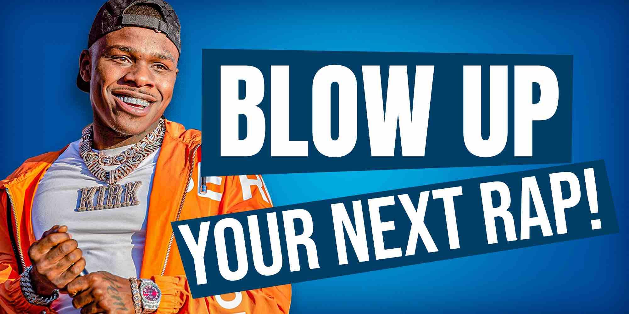 Blow up your next rap