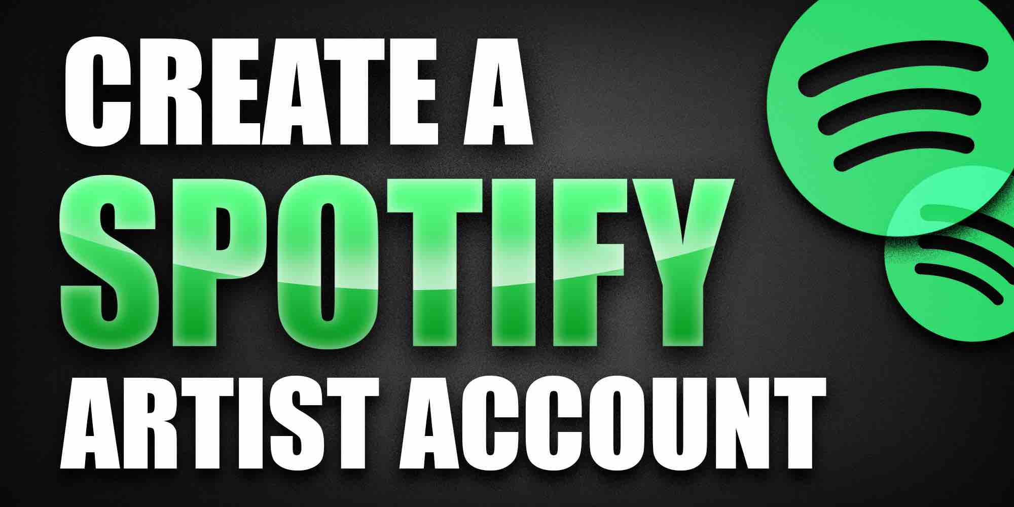 Create a Spotify Artist Account
