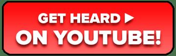 Get heard on Youtube