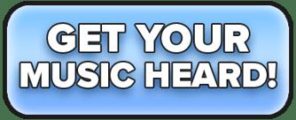 Get your music heard