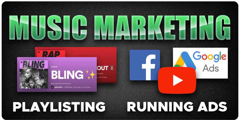 Music marketing playlists vs running ads