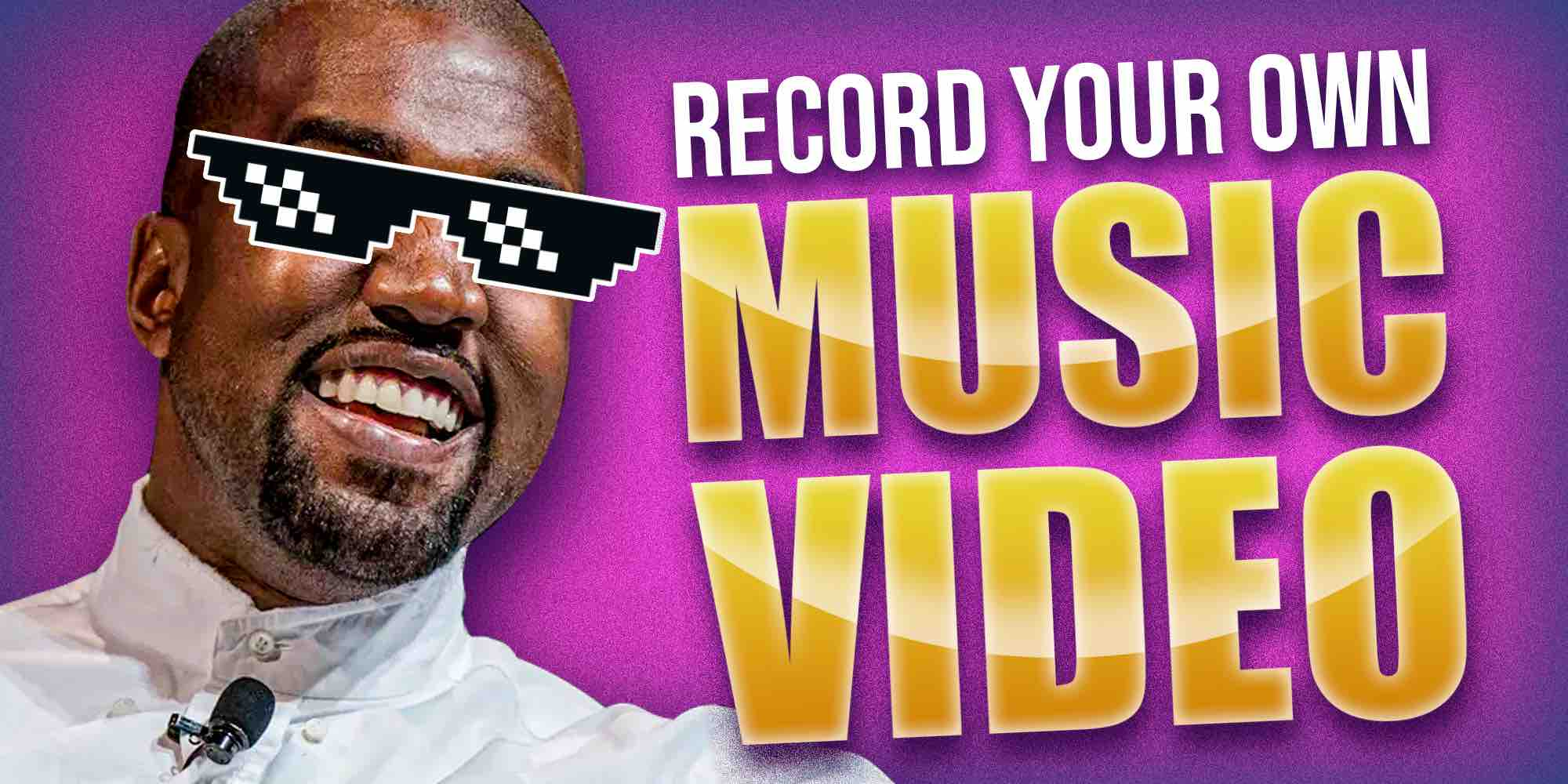 Record your own Music Video