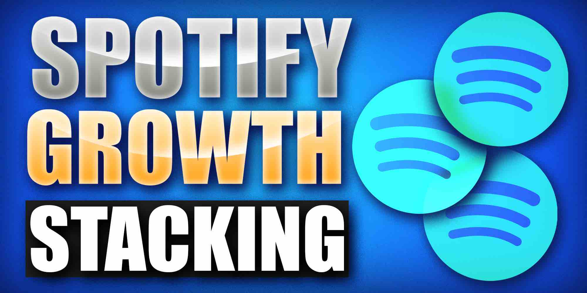 Spotify growth stacking