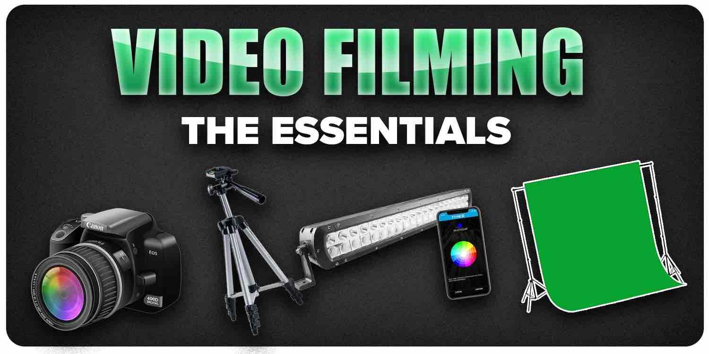 Video Filming Essentials