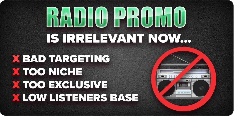 Why radio promo is irrelevant